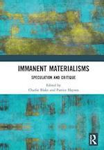 Immanent Materialisms