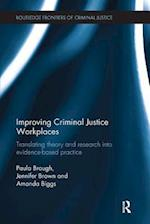Improving Criminal Justice Workplaces (Routledge Frontiers of Criminal Justice)