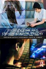 Technocrime and Criminological Theory af Kevin F. Steinmetz