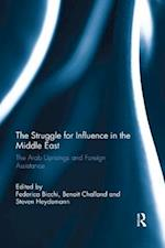 The Struggle for Influence in the Middle East (Routledge Studies in Mediterranean Politics)