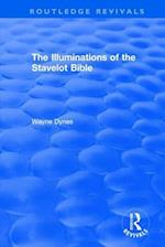 : The Illuminations of the Stavelot Bible (1978) (Routledge Revivals)