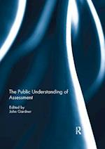 The Public Understanding of Assessment