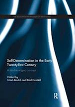 Self-Determination in the early Twenty First Century (Association for the Study of Nationalities)