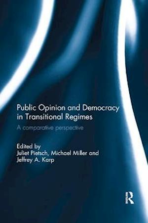 Public Opinion and Democracy in Transitional Regimes