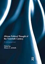 African Political Thought of the Twentieth Century