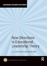 New Directions in Educational Leadership Theory (Educational Philosophy and Theory)