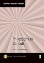Philosophy in Schools (Educational Philosophy and Theory)