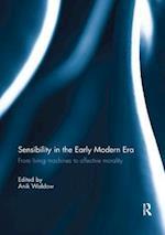 Sensibility in the Early Modern Era