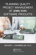 Planning Quality Project Management of (EMR/EHR) Software Products (Himss Book Series)
