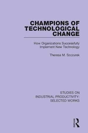 Champions of Technological Change