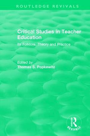 Critical Studies in Teacher Education
