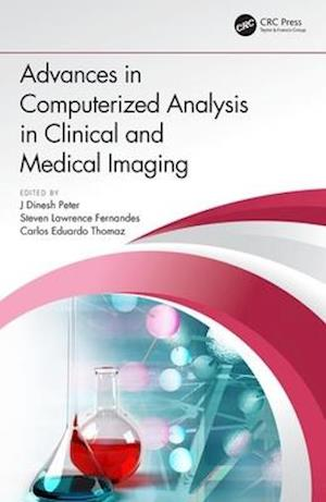 Advances in Computerized Analysis in Clinical and Medical Imaging