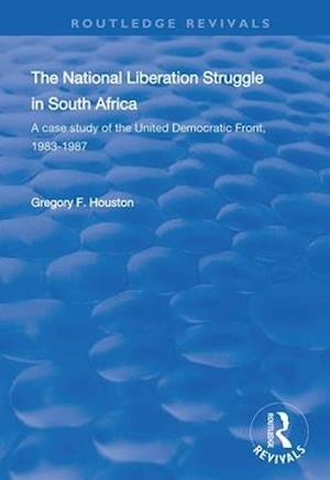 The National Liberation Struggle in South Africa