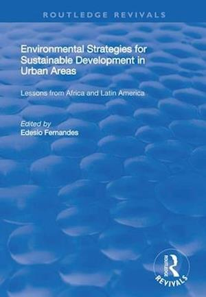 Environmental Strategies for Sustainable Developments in Urban Areas