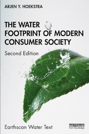 The Water Footprint of Modern Consumer Society