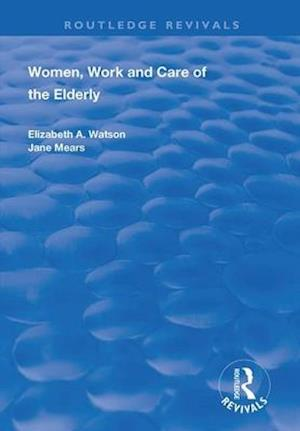Women, Work and Care of the Elderly