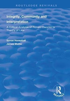 Integrity, Community and Interpretation