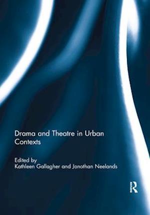 Drama and Theatre in Urban Contexts