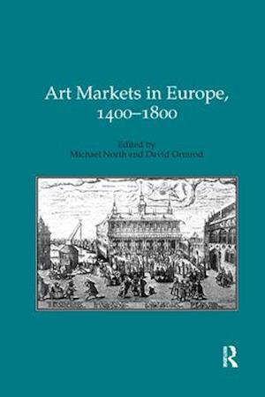 Art Markets in Europe, 1400-1800