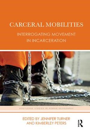 Carceral Mobilities