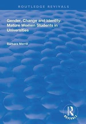 Gender, Change and Identity