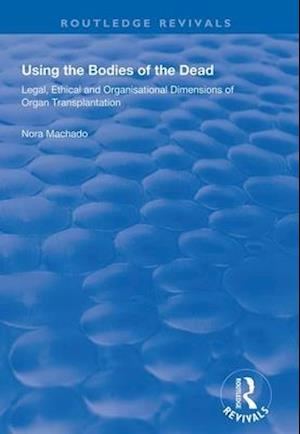 Using the Bodies of the Dead