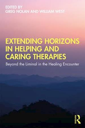 Extending Horizons in Helping and Caring Therapies