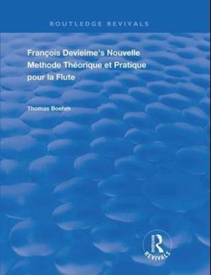 Francois Devienne's Nouvelle Methode Theorique et Pratique Pour la Flute