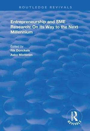 Entrepreneurship and SME Research: On its Way to the Next Millennium