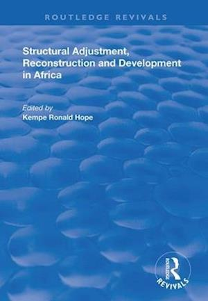 Structural Adjustment, Reconstruction and Development in Africa