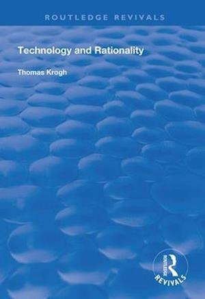 Technology and Rationality
