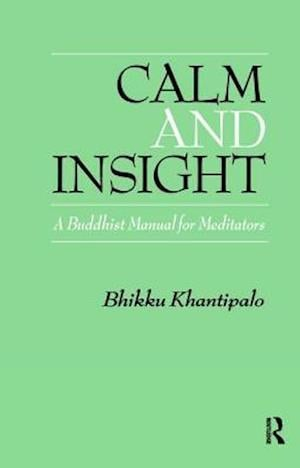 Calm and Insight