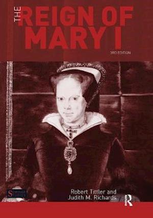 Bog, hardback The Reign of Mary I af Robert Tittler