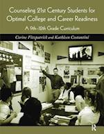 Counseling 21st Century Students for Optimal College and Career Readiness