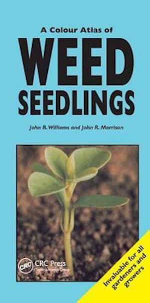 A Colour Atlas of Weed Seedlings