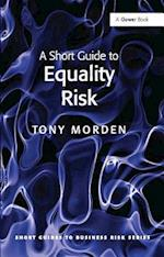 A Short Guide to Equality Risk
