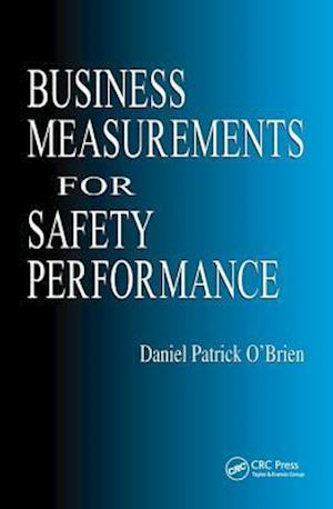 Business Measurements for Safety Performance