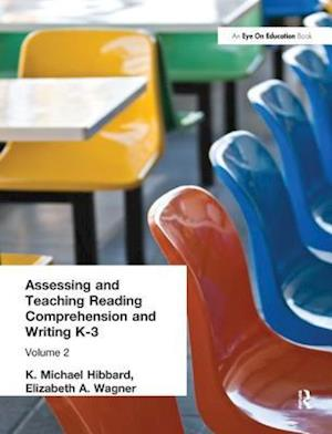 Assessing and Teaching Reading Composition and Writing, K-3, Vol. 2