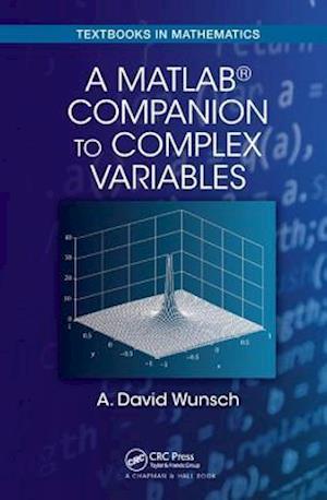 A MatLab (R) Companion to Complex Variables