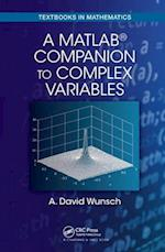 A MatLab (R) Companion to Complex Variables af A. David Wunsch
