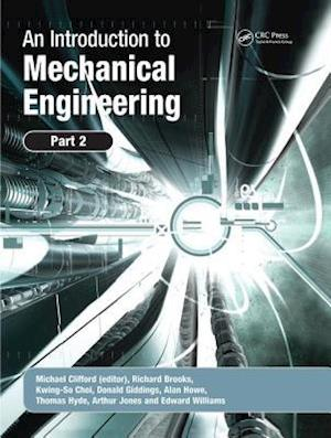 An Introduction to Mechanical Engineering: Part 2