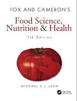 Fox and Cameron's Food Science, Nutrition & Health, 7th Edition af Michael E. J. Lean