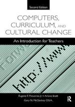 Computers, Curriculum, and Cultural Change