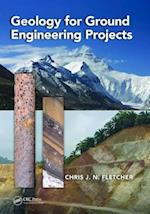 Geology for Ground Engineering Projects af Chris J. N. Fletcher