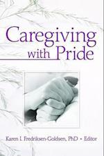Caregiving with Pride