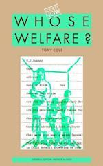 Whose Welfare
