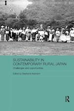 Sustainability in Contemporary Rural Japan (Routledge Studies in Asia and the Environment)