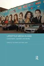 Lifestyle Media in Asia (Media, Culture and Social Change in Asia Series)