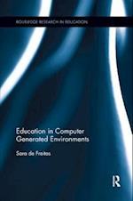 Education in Computer Generated Environments (Routledge Research in Education)