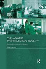 The Japanese Pharmaceutical Industry (Routledge Studies in the Growth Economies of Asia)